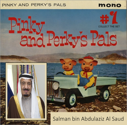 Pinky-And-Perkys Pals - Al Saud1